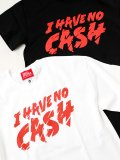 "MILLION RACE  ""I HAVE NO CASH S/S Tee"""